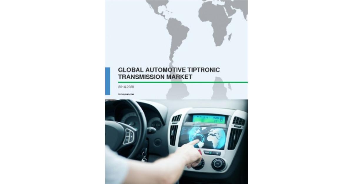 Global Automotive Tiptronic Transmission Market 2016-2020 | Market