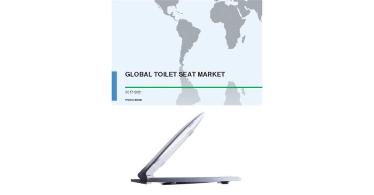 Groovy Global Toilet Seat Market 2017 2021 Market Research Machost Co Dining Chair Design Ideas Machostcouk