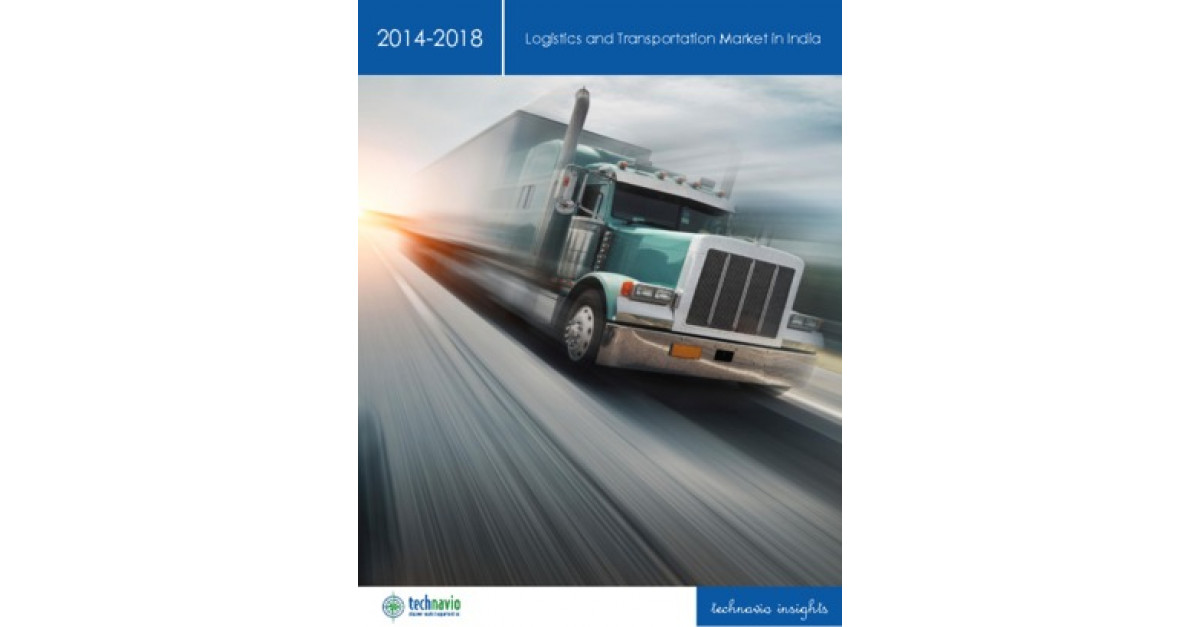 Logistics and Transportation Market in India Industry Analysis
