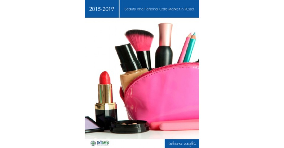Beauty and Personal Care Market in Russia 2015-2019   Market