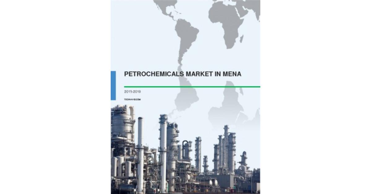 Petrochemicals Market in MENA 2015-2019 | Market Research
